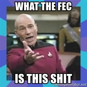 what  the fuck is this shit? - what the fec is this shit