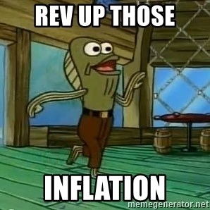 Rev Up Those Fryers - Rev up those inflation
