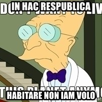 I Dont Want To Live On This Planet Anymore - in hac respublica habitare non iam volo