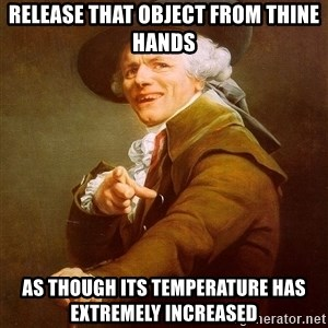 Joseph Ducreux - Release that object from thine hands As though its temperature has extremely increased