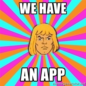 He-Man - we have an app