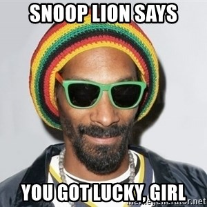 Snoop lion2 - Snoop Lion Says You got lucky, girl
