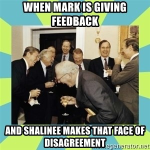 reagan white house laughing - when mark is giving feedback and shalinee makes that face of disagreement