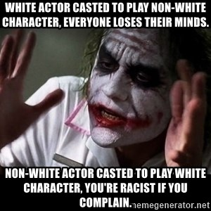 joker mind loss - White actor casted to play non-white character, everyone loses their minds. Non-white actor casted to play white character, you're racist if you complain.