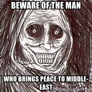 Shadowlurker - Beware of the man Who brings peace to middle-east