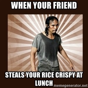 MadDog (The Raid) - When your friend Steals your rice crispy at lunch