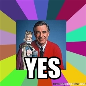 mr rogers  -  YES