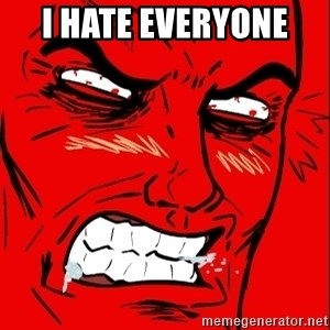 Rage Face - i hate everyone