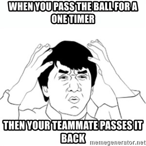 wtf jackie chan lol - When you pass the ball for a one timer then your teammate passes it back