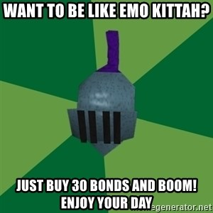Runescape Advice - Want to be like EMO kittah? just buy 30 bonds and BOOM! enjoy your day