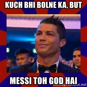 CR177 - Kuch bhi bolne ka, But Messi toh God hai