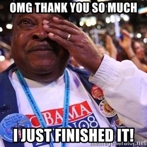 Thank You Based God - omg thank you so much i just finished it!