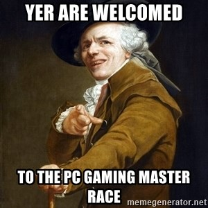 Joseph Ducreaux - YER ARE WELCOMED to the pc gaming master race