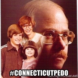 Vengeance Dad -  #connecticutpedo