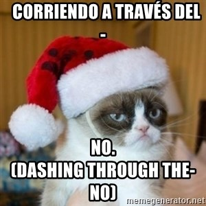 Grumpy Cat Santa Hat -   Corriendo a través del-  No.                                    (Dashing through the- No)