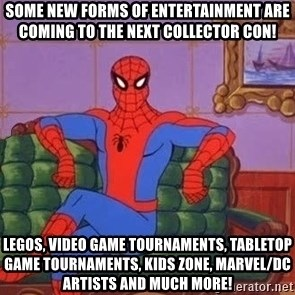 spider manf - Some new forms of entertainment are coming to the next Collector Con! Legos, Video Game Tournaments, Tabletop Game Tournaments, Kids Zone, Marvel/DC Artists and much more!