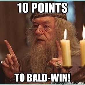 dumbledore fingers - 10 points to Bald-win!