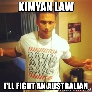 Drum And Bass Guy - Kimyan Law I'll Fight an Australian
