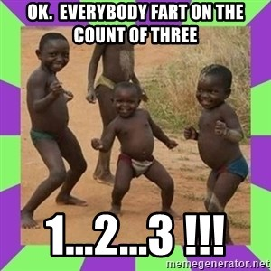 african kids dancing - ok.  everybody fart on the count of three 1...2...3 !!!