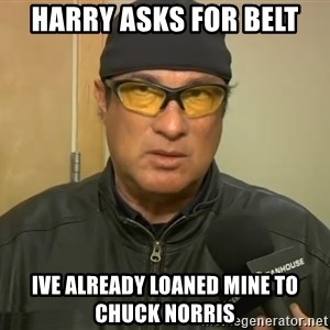 Steven Seagal Mma - Harry asks for belt Ive already loaned mine to chuck norris