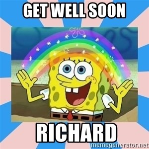 Spongebob Imagination - Get well soon  Richard