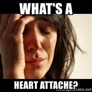 crying girl sad - What's a  heart attache?