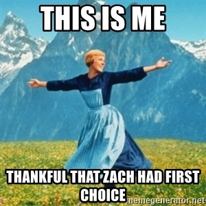 Sound Of Music Lady - This is me Thankful that Zach had first choice