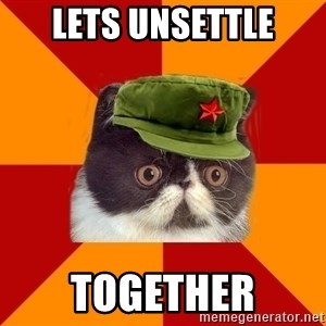 Communist Cat - lets unsettle together