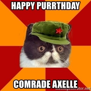 Communist Cat - Happy purrthday  Comrade axelle