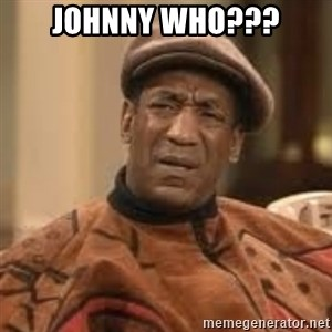 Confused Bill Cosby  - Johnny Who???