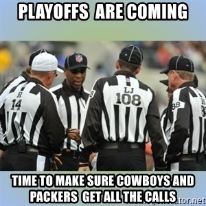 NFL Ref Meeting - Playoffs  are coming Time to make sure cowboys and packers  get all the calls