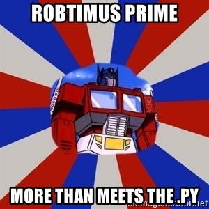 Optimus Prime - Robtimus prime more than meets the .py