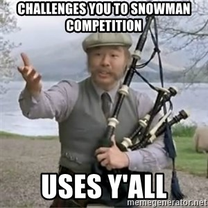 contradiction - Challenges you to snowman competition uses y'all