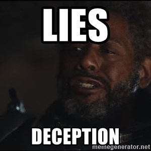 Saw Gerrera - LIES DECEPTION