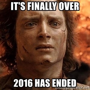 Frodo  - It's finally over 2016 has ended