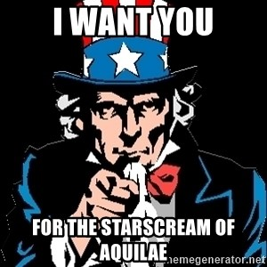 I Want You - I want you for the Starscream of Aquilae