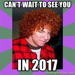 Carrot Top - Can't wait to see you  In 2017
