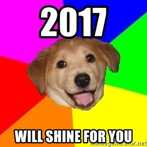 Advice Dog - 2017 will shine for you
