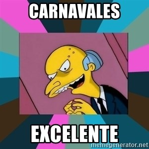 Mr. Burns - Carnavales EXCELENTE