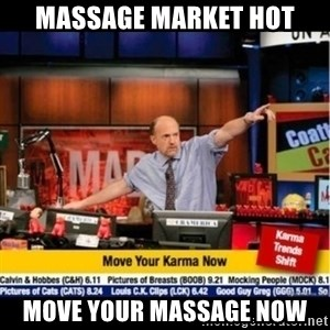 Mad Karma With Jim Cramer - MASSAGE MARKET HOT MOVE YOUR MASSAGE NOW