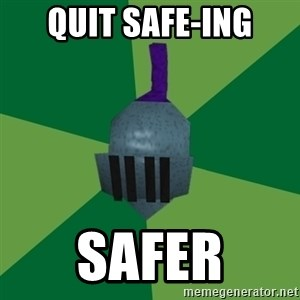 Runescape Advice - Quit Safe-ing Safer
