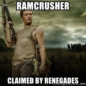 Daryl Dixon - Ramcrusher Claimed by Renegades
