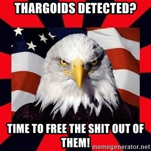 Bald Eagle - Thargoids detected? Time to free the shit out of them!