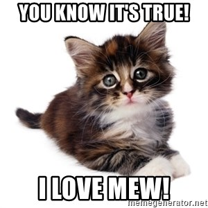fyeahpussycats - You know it's true! I LOVE Mew!