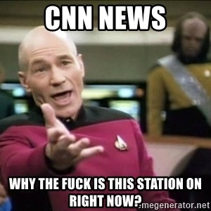 Why the fuck - cnn news why the fuck is this station on right now?