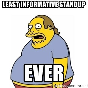 Comic Book Guy Worst Ever - LEAST INFORMATIVE STANDUP EVER