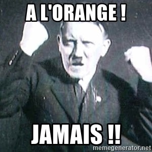 Successful Hitler - A l'orange ! Jamais !!