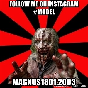 Zombie - follow me on instagram #model magnus1801.2003
