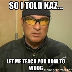 Steven Seagal Mma - So I told Kaz... Let me teach you how to Woog