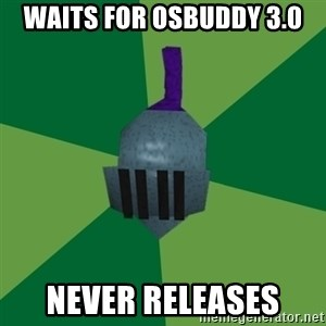 Runescape Advice - Waits for OSBUDDY 3.0 Never releases